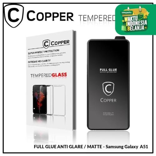 Foto Produk Samsung A51 - COPPER Tempered Glass Full Glue ANTI GLARE - MATTE dari Copper Indonesia