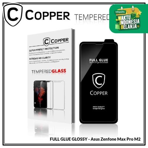 Foto Produk Zenfone Max Pro M2 - COPPER Tempered Glass Full Glue PREMIUM Glossy dari Copper Indonesia