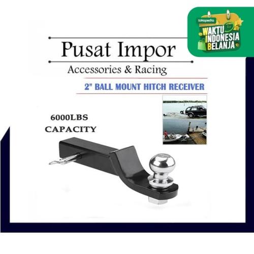 "Foto Produk Towing Ball 2 Inch Kapasitas 6000LBS - Hitch Ball Tow Ball Bola 2"" dari Pusat Impor"