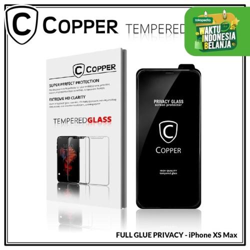 Foto Produk Iphone XS Max - COPPER Tempered Glass PRIVACY / ANTI SPY (Full Glue) dari Copper Indonesia