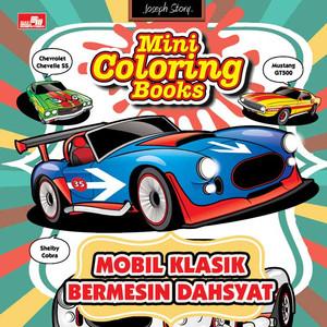 Foto Produk CL70 MINI COLORING BOOKS MOBIL KLASIK BERMESIN DASHYAT dari Gramedia Official Store