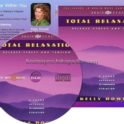 Foto Produk Total Relaxation | BrainSYNC By Kelly Howell dari BRAINSYNC.TK