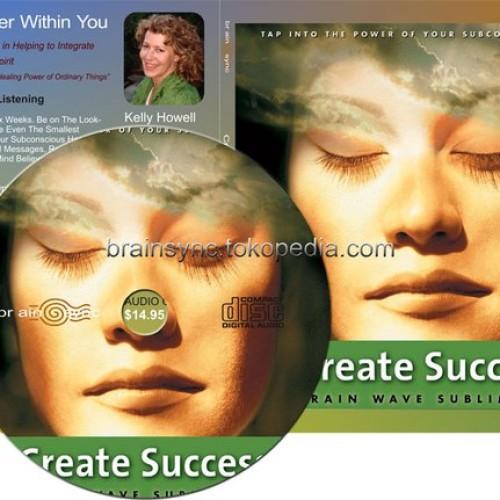 Foto Produk Create Success   BrainSYNC By Kelly Howell dari BRAINSYNC.TK