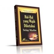 Foto Produk HAL HAL YANG WAJIB DIKETAHUI SETIAP MUSLIM dari Hijaz Colection