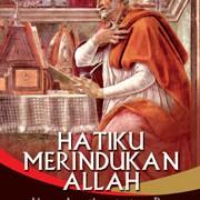 Foto Produk HATIKU MERINDUKAN ALLAH: Ajaran Agustinus tentang Doa dari JD Christa
