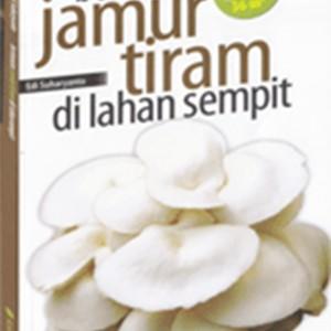 Foto Produk Bertanam Jamur Tiram di Lahan Sempit dari Toko Kutu Buku