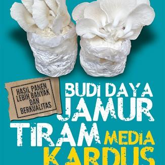 Foto Produk Budi Daya Jamur Tiram Media Kardus dari Toko Kutu Buku