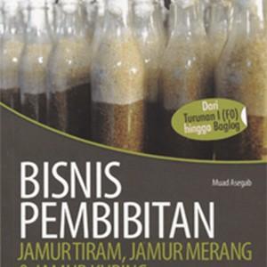 Foto Produk Bisnis Pembibitan JamurTiram, Jamur Merang, dan Jamur Kuping dari Toko Kutu Buku