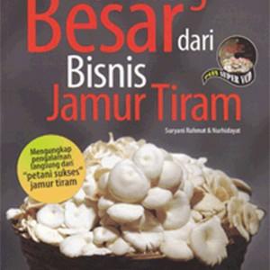 Foto Produk Untung Besar dari Bisnis Jamur Tiram dari Toko Kutu Buku