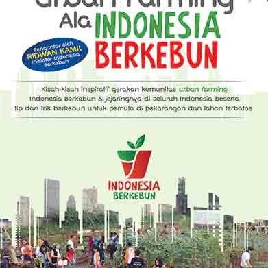 Foto Produk Urban Farming Ala Indonesia Berkebun dari Toko Kutu Buku