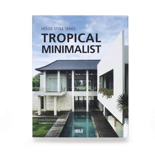 Foto Produk House Style Series: TROPICAL MINIMALIST dari IMAJIBooks Store