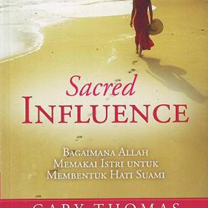 Foto Produk Sacred Influence - Terjemahan (Gary Thomas) dari lilinkecil