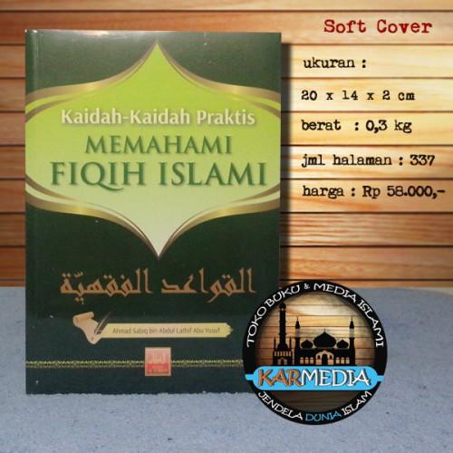 Foto Produk Kaidah-Kaidah Praktis Memahami Fiqih Islami - Al Furqon - Karmedia dari karmedia