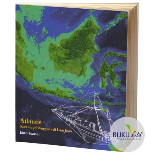 Foto Produk Buku Kita - Atlantis Kota Yang Hilang Ada Di Laut Jawa dari Istana Buku Kita Group