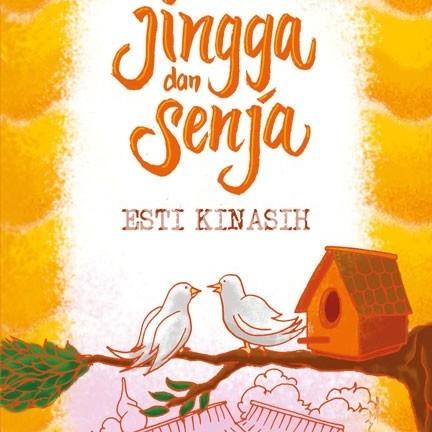 Foto Produk TeenLit: Jingga dan Senja ( Esti Kinasih ) dari Dojo Buku