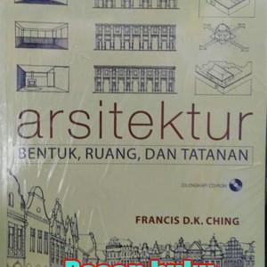 Foto Produk Buku Arsitektur Bentuk Ruang&Tatanan Ed 3 Francis Dk Ching dari pesan buku