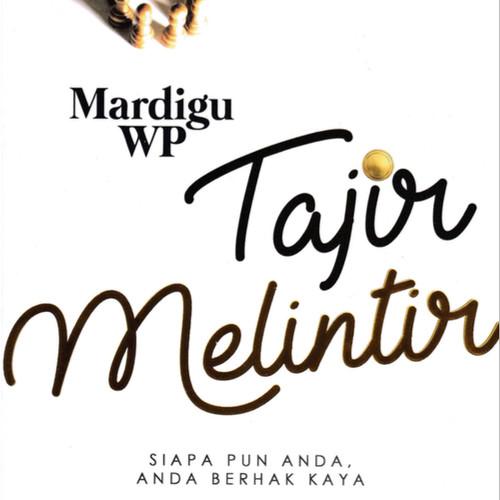 Foto Produk Tajir Melintir - Mardigu WP - Transmedia dari Republik Fiksi