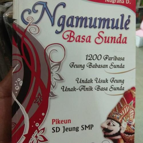Foto Produk Ngamumule Basa Sunda 1200 Paribasa Jeung Babasan Sunda Pikeun SD Jeung dari andrebuku