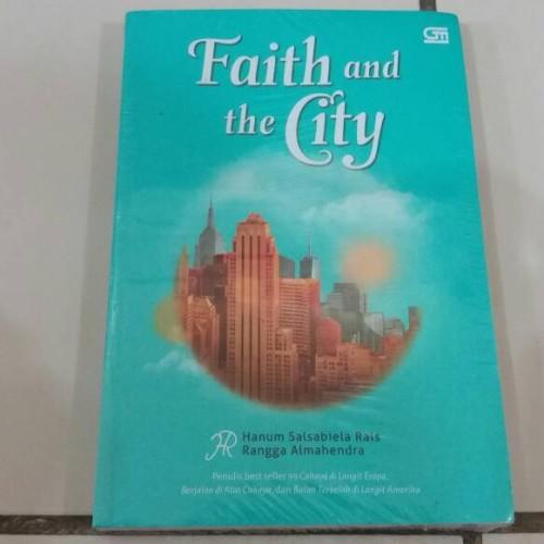 Foto Produk Novel Faith and the City - Hanum Salsabiela Rais, Rangga Almahendra dari Pusat Komik