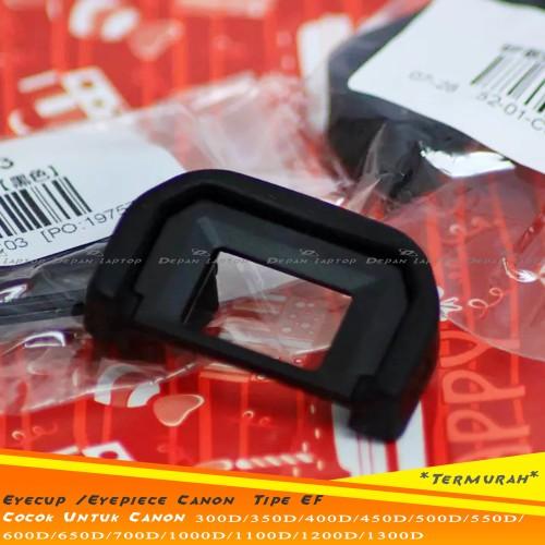 Foto Produk Eyecup -Eyepiece Canon EF Utk 100D--550D--650D-700D-1000D-1100D Dll dari depanlaptop