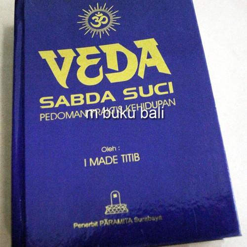Foto Produk Veda Sabda Suci Pedoman Praktis Kehidupan - buku hindu dari m buku bali