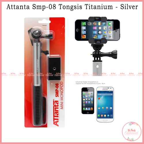 Foto Produk Tongsis Attanta Titanium SMP-08 Monopod - Silver For Smartphone Gopro dari We Needs Official