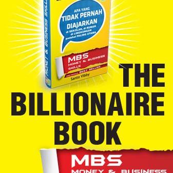 Foto Produk The Billionaire Book - MBS - MONEY & BUSINESS SKILLS dari Ilmu Kepala
