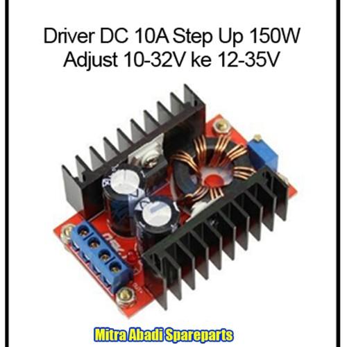 Foto Produk Driver DC-DC Converter Step Up 150W / 150 Watt 10-32V to 12-35V 10A dari Mitra Abadi Spareparts