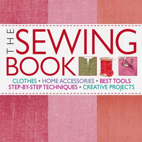 Foto Produk THE SEWING BOOK : Step-by-Step Techniques by Alison Smith dari DURAKLIN