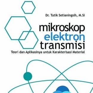 Foto Produk Buku Mikroskop Elektron Transmisi dari GSS Jaya Makmur