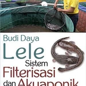 Foto Produk Budi Daya Lele Sistem Filterisasi dan Akuaponik dari Toko Kutu Buku