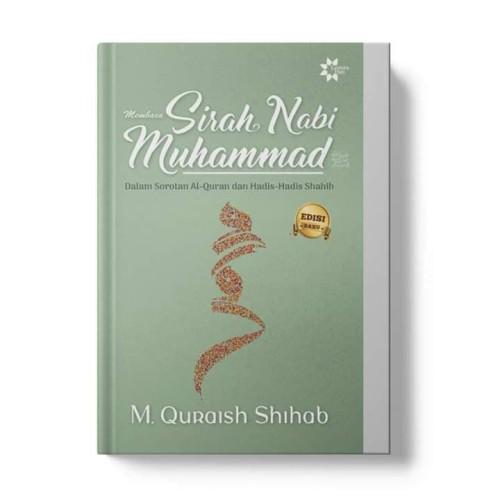 Foto Produk Membaca Sirah Nabi Muhammad dalam Sorotan Al-Qur'an dan Hadits Shahih dari ALMIRA AGENCY