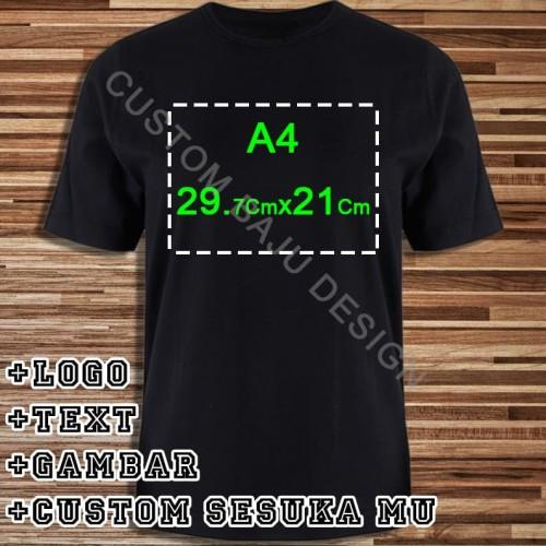 Foto Produk Kaos Custom PolyFlex Uk. A4 - S-M-L-XL 100% Cotton Combed 30s dari custom baju design