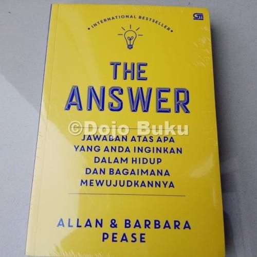 Foto Produk The Answer: Jawaban atas Semua yang Anda Inginkan by Allan dan Barbara dari Dojo Buku