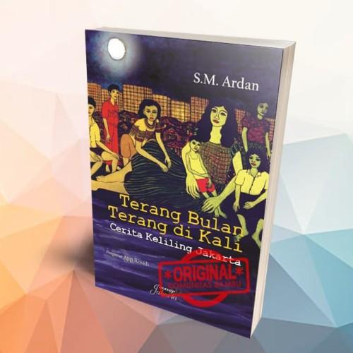 Foto Produk Terang Bulan Terang Di Kali: Cerita Sekeliling Jakarta dari Buku Kobam