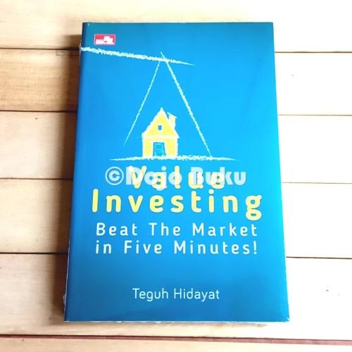 Foto Produk Value Investing: Beat The Market in Five Minutes! oleh Teguh Hidayat dari Dojo Buku