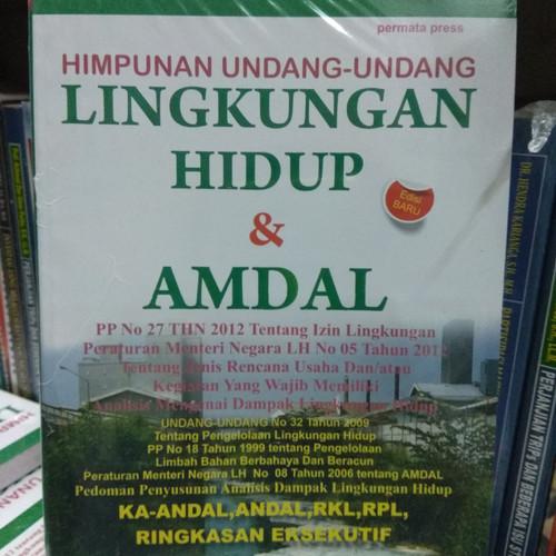Foto Produk Himpunan Undang undang Lingkungan hidup dan AMDAL dari andrebuku