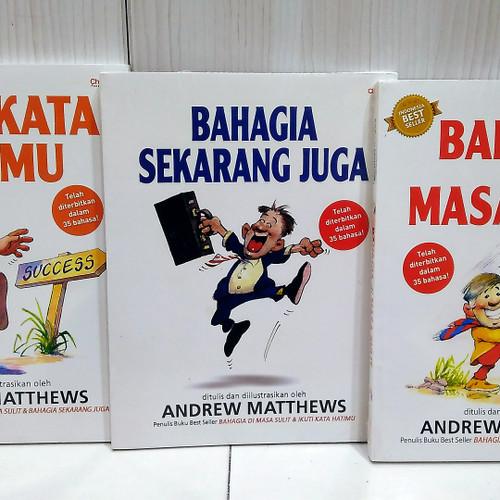 Foto Produk Paket 3 Buku Andrew Matthews - Ikuti Kata hatimu - Bahagia - Di masa dari smileshop77