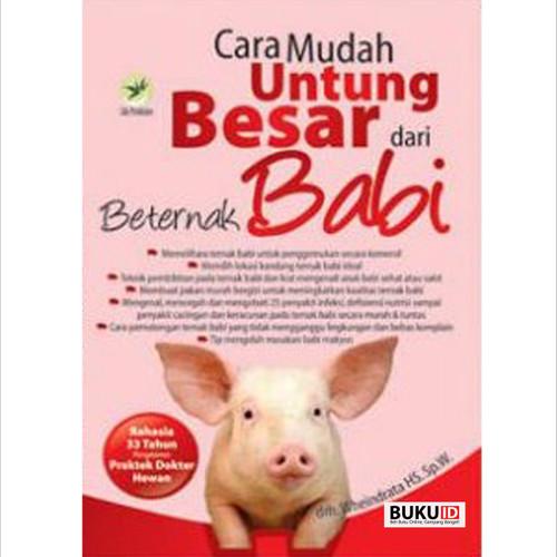 Foto Produk Buku Cara Mudah Untung Besar Dari Beternak Babi dari Buku ID