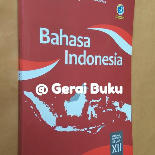Foto Produk Buku Bahasa Indonesia Kelas 12 / Kelas XII Revisi 2018 Diknas dari Gerai Buku Sekolah