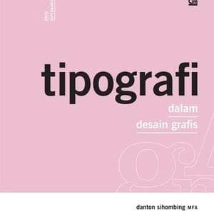 Foto Produk Buku Tipografi dalam Desain Grafis . Danton dari Om Botak