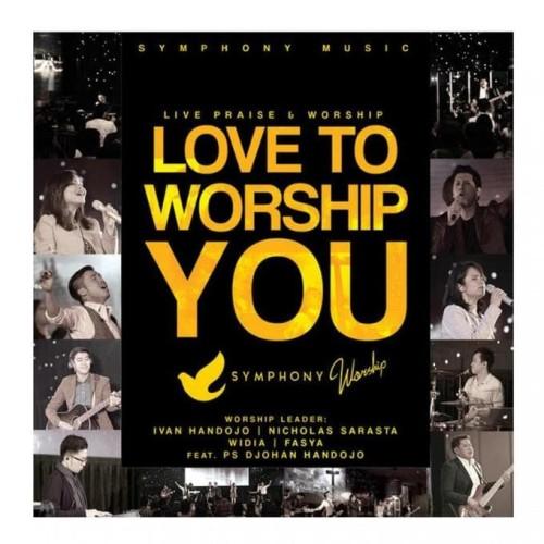 Foto Produk Cd Love To Worship You-Symphony Music dari tokogading