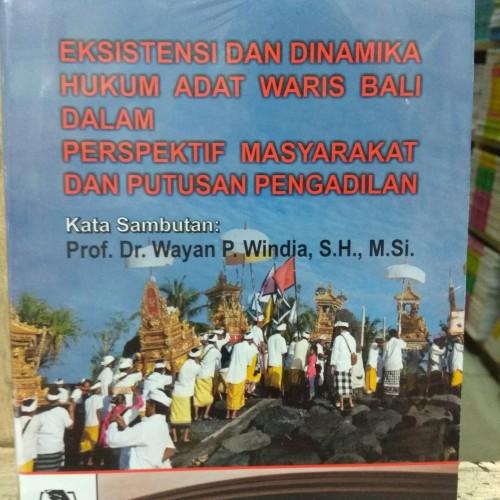 Foto Produk Eksistensi dan Dinamika Hukum Adat Waris Bali dalam Perspektif dari andrebuku