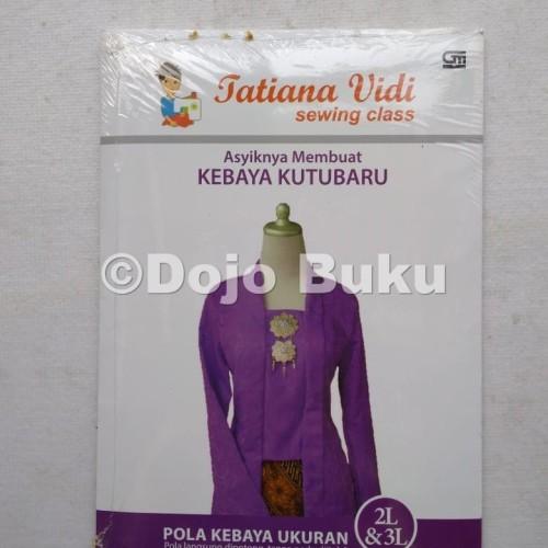 Foto Produk Asyiknya Membuat Kebaya Kutubaru Pola Kebaya Ukuran 2L & 3L by Tatiana dari Dojo Buku