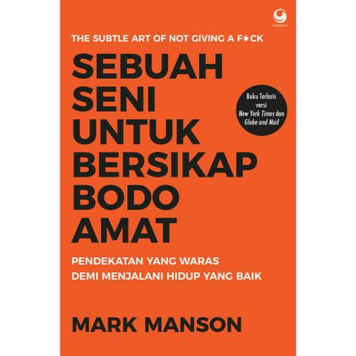 Foto Produk Buku Sebuah Seni untuk Bersikap Bodo Amat | Mark Manson (Best Seller) dari toko buku bisnis irfan