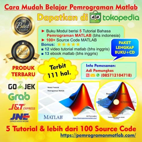 Foto Produk Buku Modul Tutorial Dasar & Source Code Pemrograman MATLAB dari Adi Pamungkas