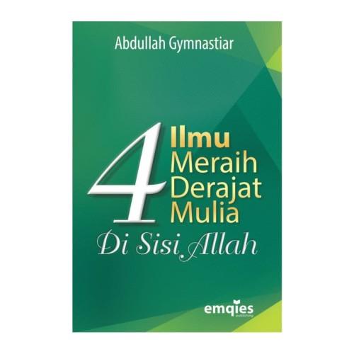 Foto Produk Baru Buku 4 Ilmu Meraih Derajat Mulia - Aa Gym dari smarttauhiid