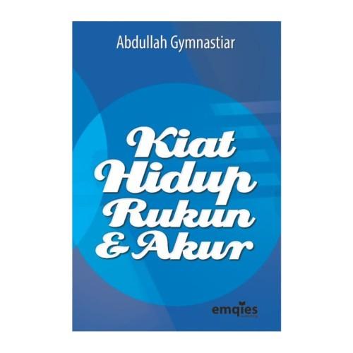 Foto Produk Baru Buku Kiat Hidup Rukun & Akur - Aa Gym dari smarttauhiid