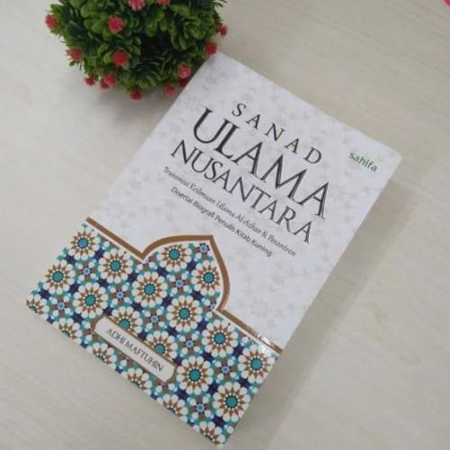 Foto Produk Buku Sanad Ulama Nusantara - Silsilah Sanad Ulama dari Buku Islam Nusantara