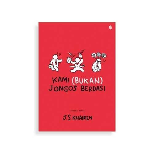 Foto Produk Kami (Bukan) Jongos Berdasi - J.S. Khairen - Bukune dari Republik Fiksi